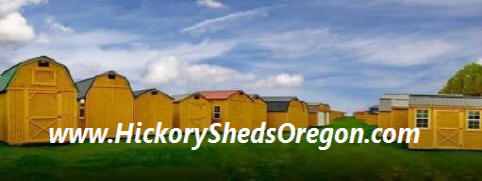 with three factories in oregon old hickory can easily deliver an utility shed lofted barn barn cabin playhouse side porch deluxe porch or garage